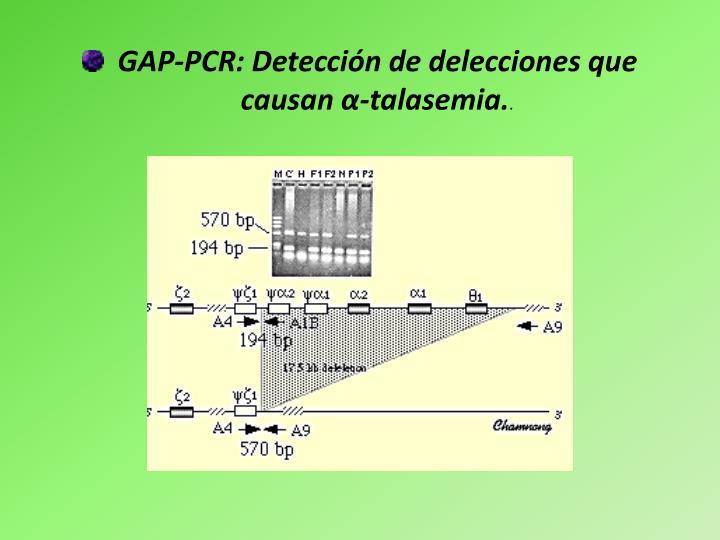GAP-PCR: Detección de delecciones que causan