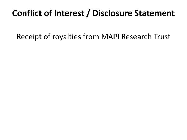 Conflict of Interest / Disclosure