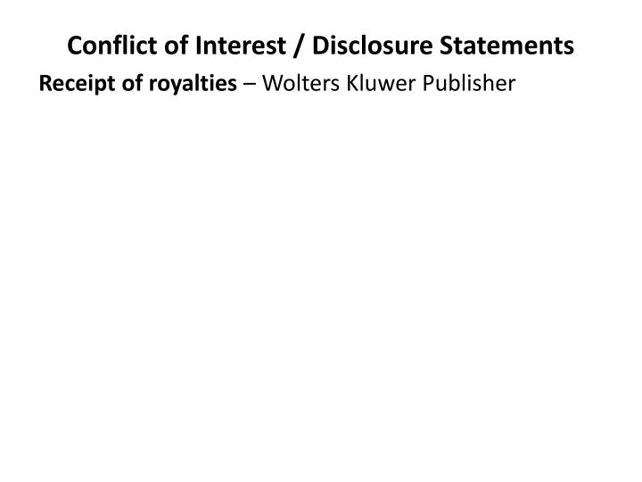 Conflict of Interest / Disclosure Statements