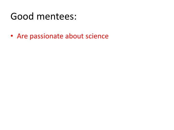 Good mentees: