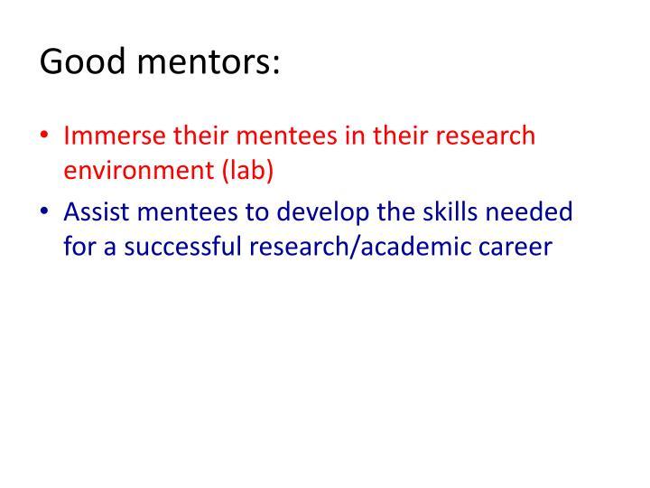 Good mentors: