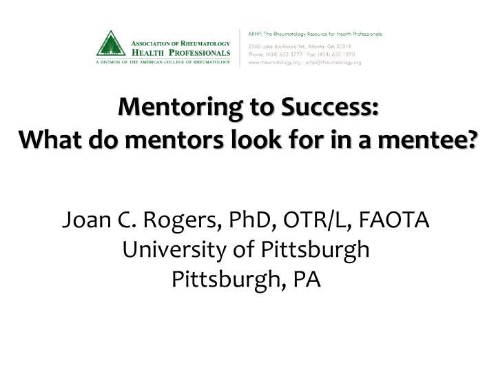 Joan C. Rogers, PhD, OTR/L, FAOTA