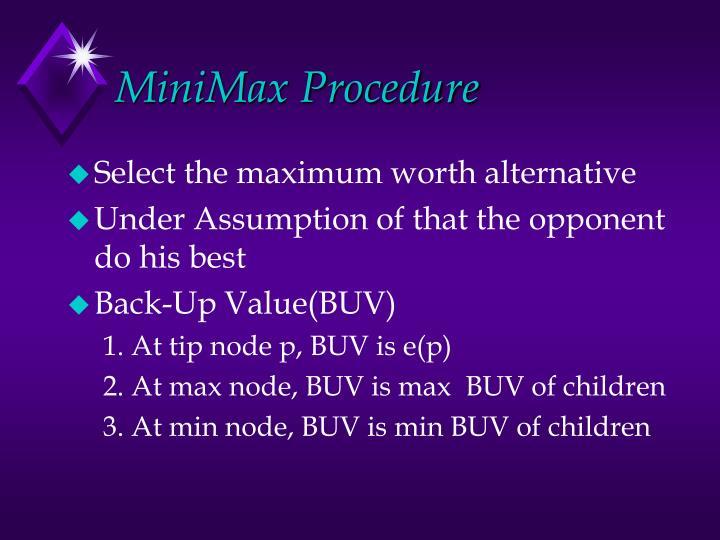 MiniMax Procedure
