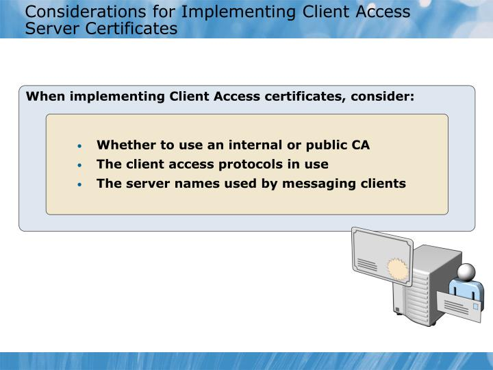 Considerations for Implementing Client Access Server Certificates
