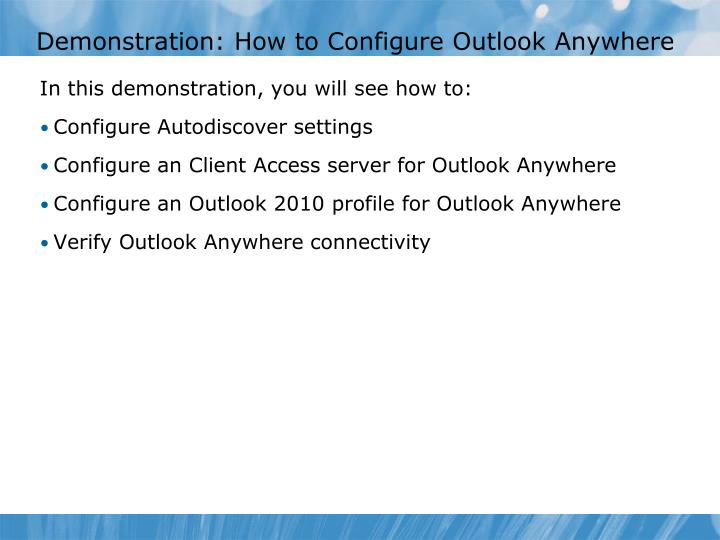 Demonstration: How to Configure Outlook Anywhere
