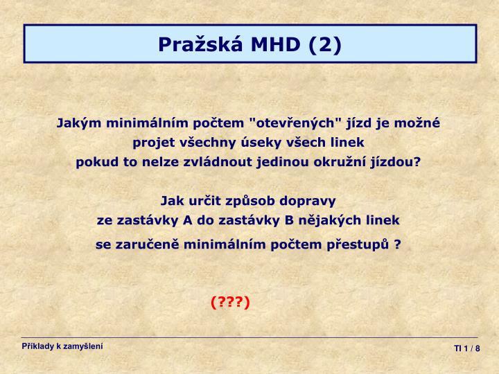 Pražská MHD (2)