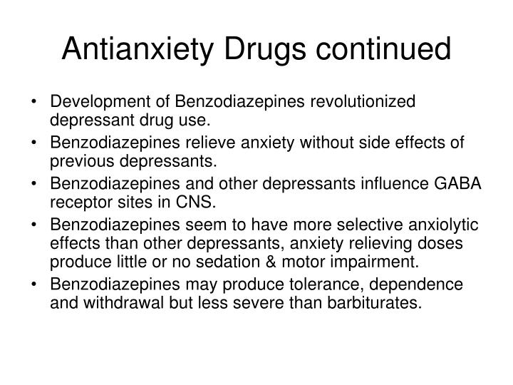 Antianxiety Drugs continued