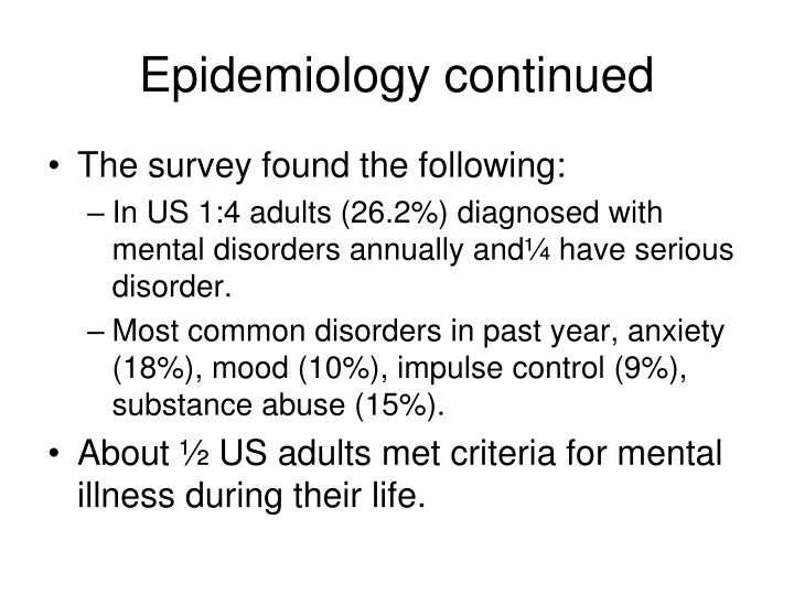 Epidemiology continued