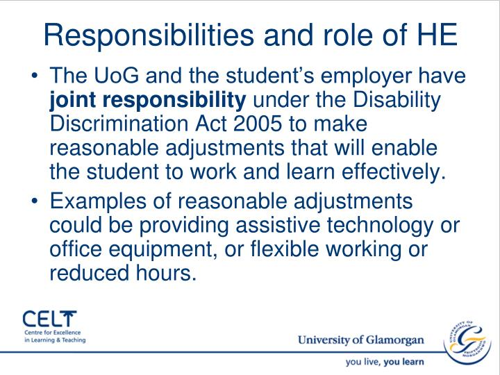 Responsibilities and role of HE