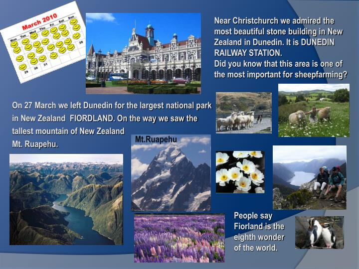 Near Christchurch we admired the most beautiful stone building in New Zealand in Dunedin. It is DUNEDIN RAILWAY STATION.