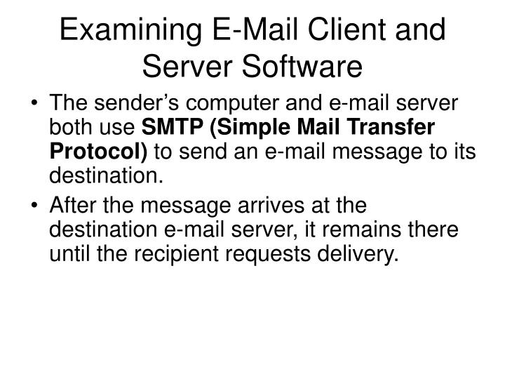Examining E-Mail Client and Server Software