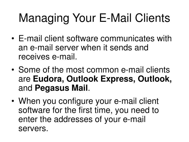 Managing Your E-Mail Clients