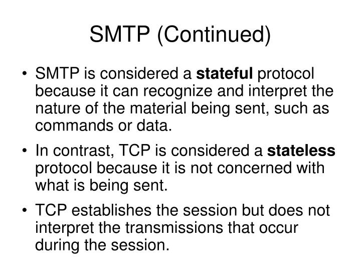 SMTP (Continued)
