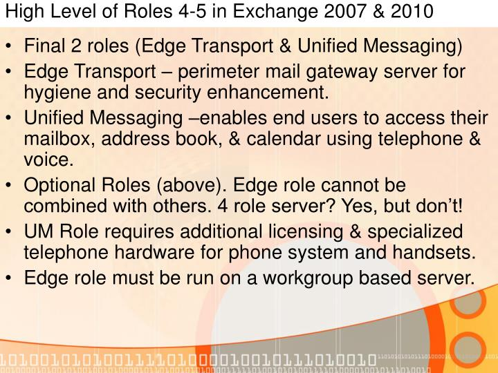 High Level of Roles 4-5 in Exchange 2007 & 2010