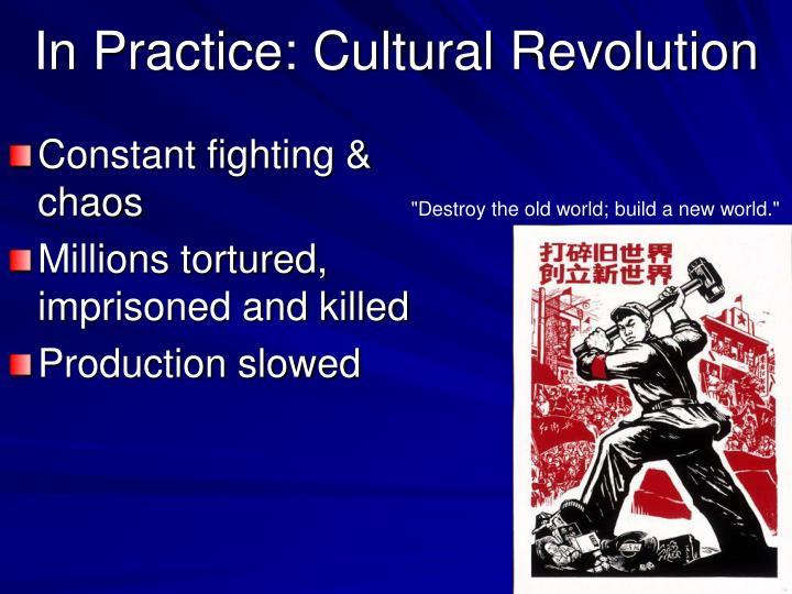 In Practice: Cultural Revolution