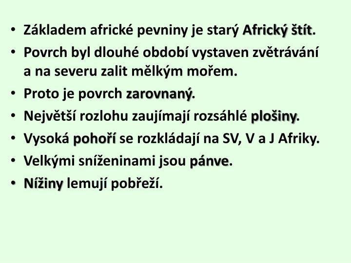 Základem africké pevniny je starý