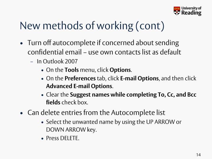 New methods of working (cont)
