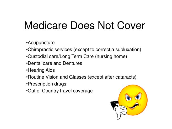 Medicare Does Not Cover