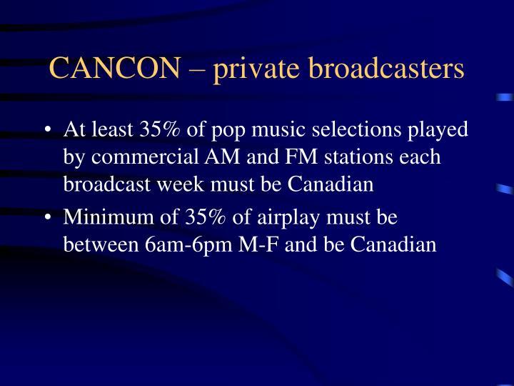 CANCON – private broadcasters