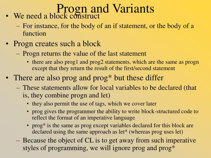 Progn and variants