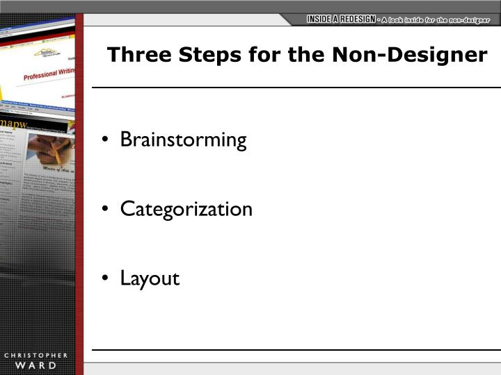 Three Steps for the Non-Designer