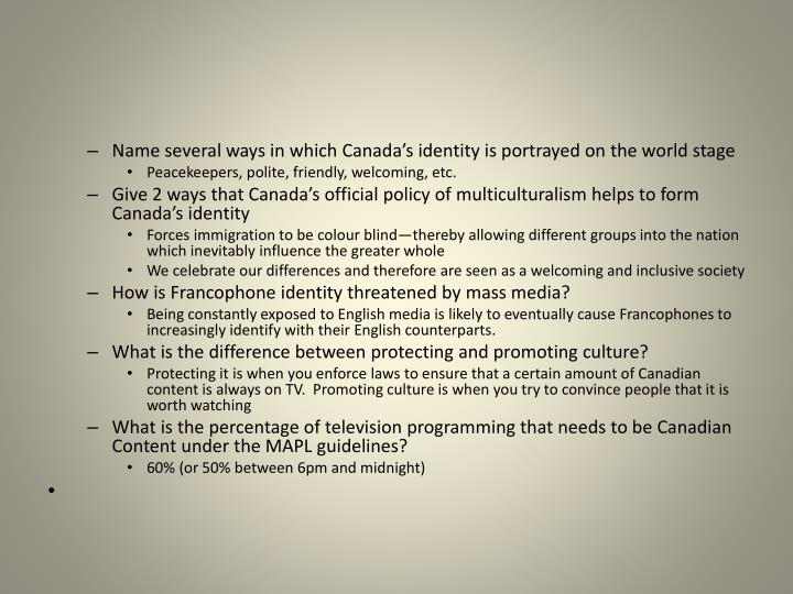 Name several ways in which Canada's identity is portrayed on the world stage