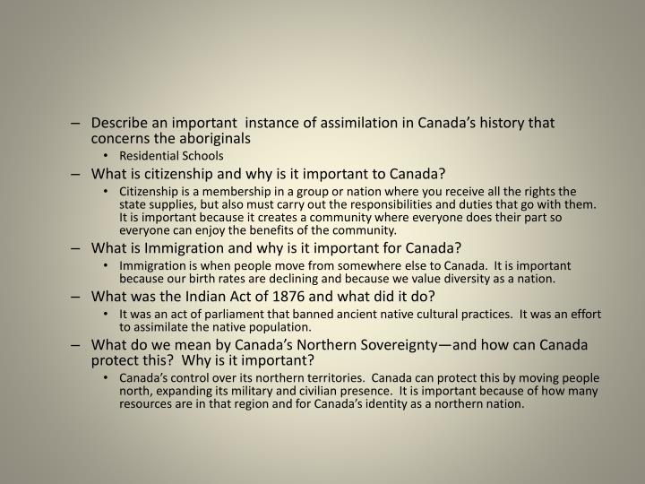 Describe an important  instance of assimilation in Canada's history that concerns the aboriginals