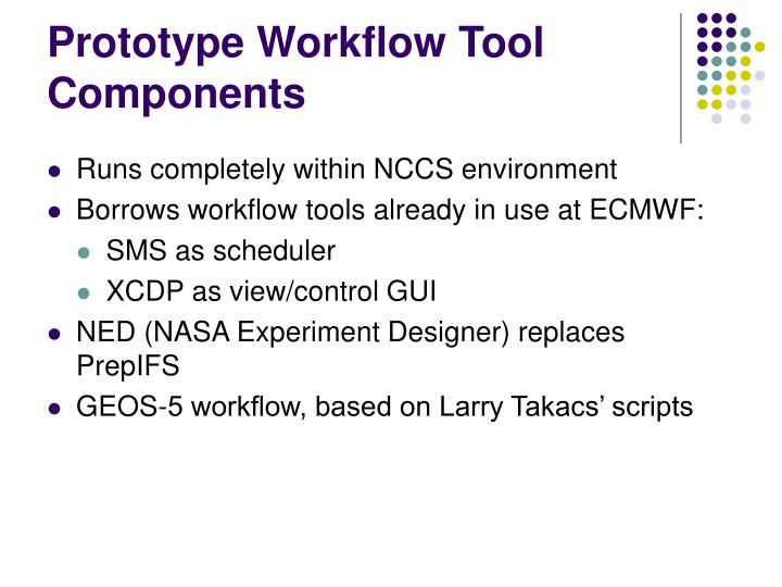 Prototype Workflow Tool Components