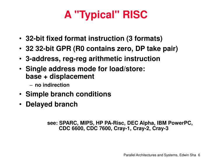 """A """"Typical"""" RISC"""