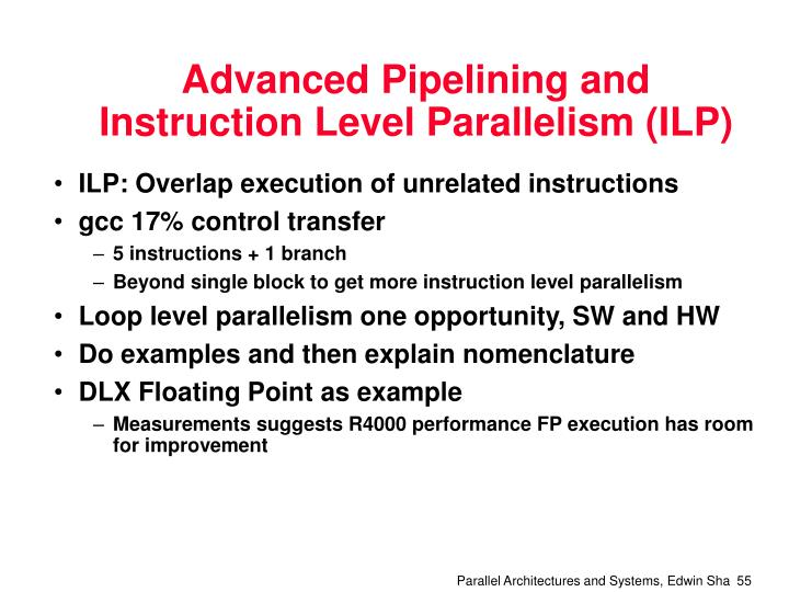 Advanced Pipelining and Instruction Level Parallelism (ILP)