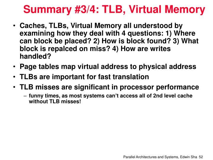 Summary #3/4: TLB, Virtual Memory