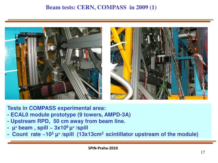 Beam tests: CERN, COMPASS  in 2009 (1)
