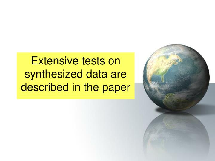 Extensive tests on synthesized data are described in the paper