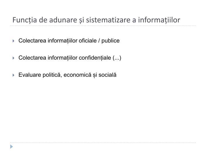 Funcția de adunare și sistematizare a informațiilor