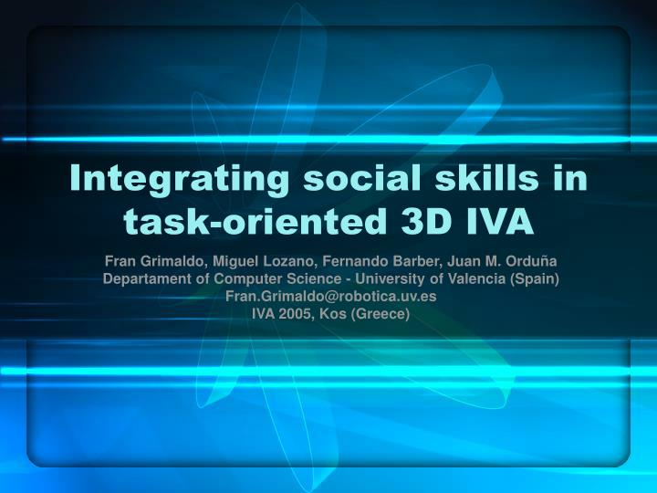 Integrating social skills in task oriented 3d iva