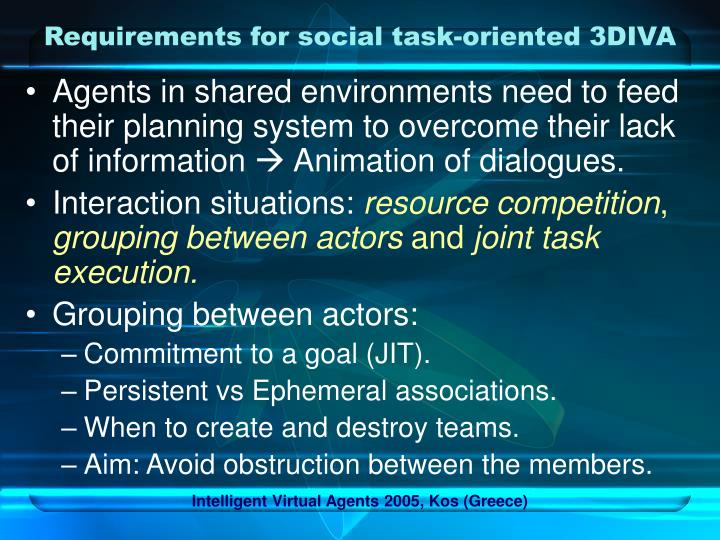 Requirements for social task-oriented 3DIVA