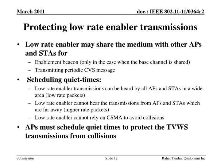 Protecting low rate enabler transmissions