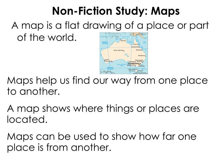 Non-Fiction Study: Maps
