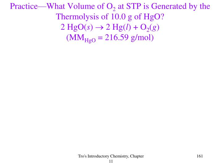 Practice—What Volume of O