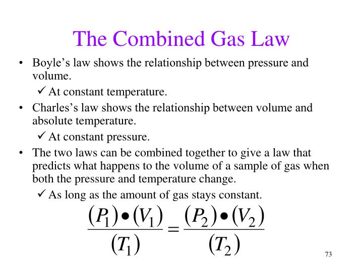 The Combined Gas Law