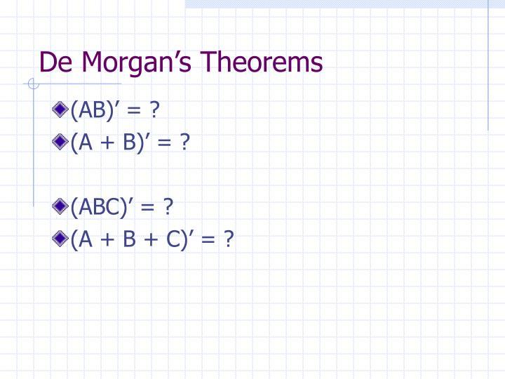 De Morgan's Theorems