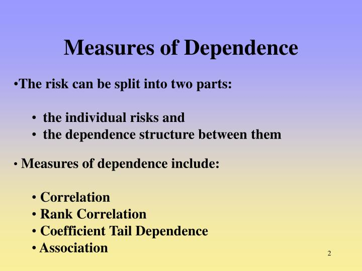 Measures of dependence