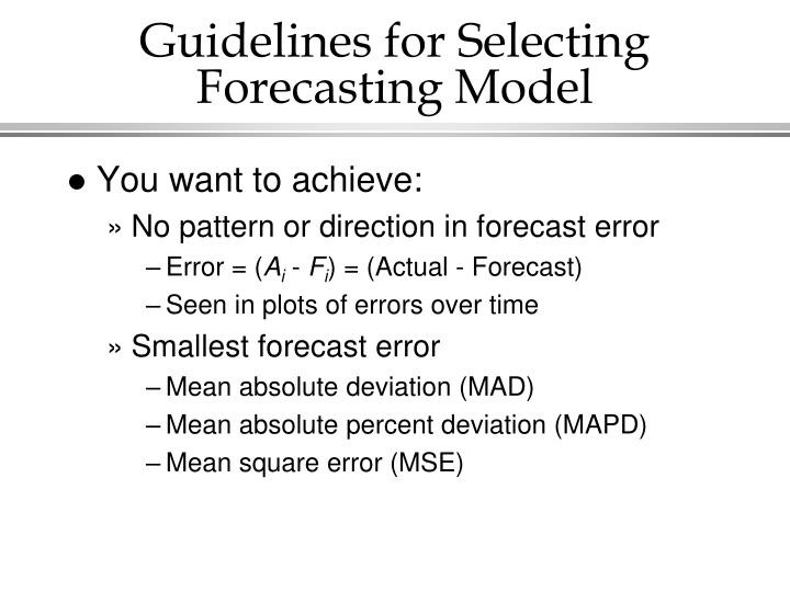 Guidelines for Selecting Forecasting Model