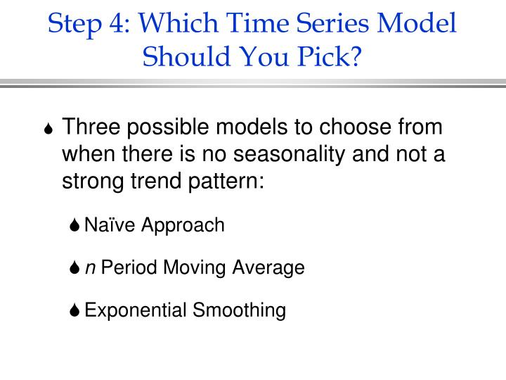 Step 4: Which Time Series Model Should You Pick?