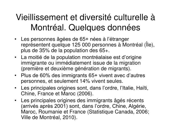 Vieillissement et diversité culturelle à Montréal. Quelques données