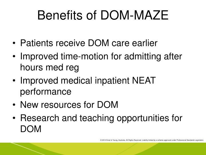 Benefits of DOM-MAZE