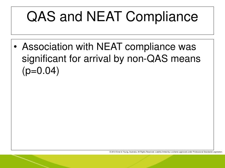 QAS and NEAT Compliance