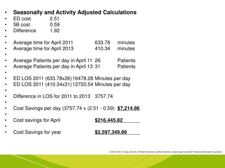 Seasonally and Activity Adjusted Calculations