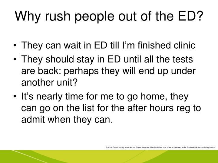 Why rush people out of the ED?