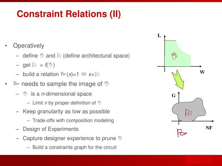 Constraint Relations (II)